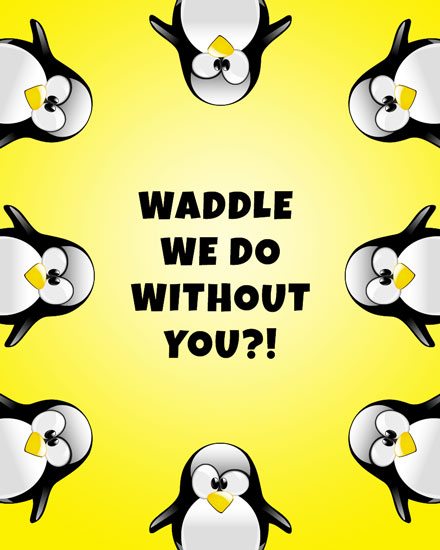 farewell card penguins waddle we do without you