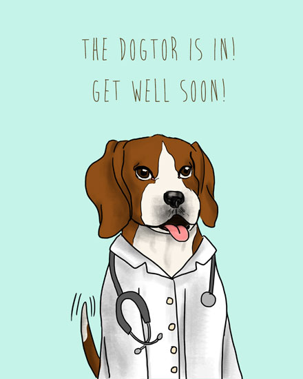 get well soon card dogtor is in