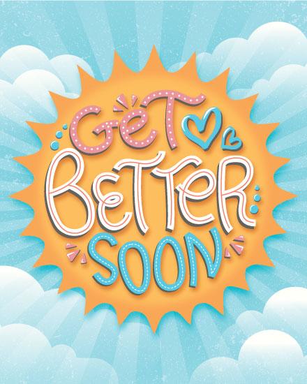 get well soon card get better soon sun
