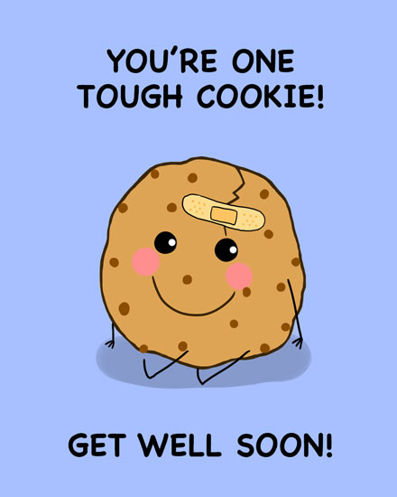 get well soon card one tough cookie