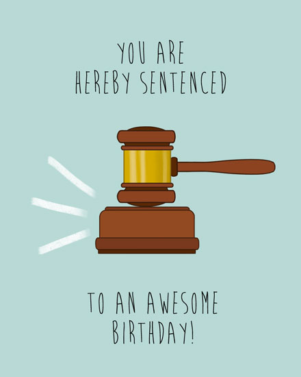 happy birthday card gavel sentence