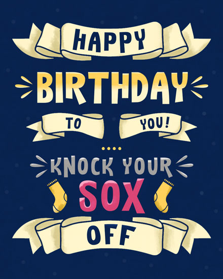 happy birthday card knock your sox off