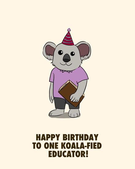 happy birthday card koalified educator