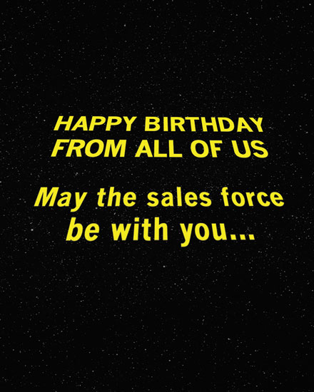 happy birthday card may the sales force be with you