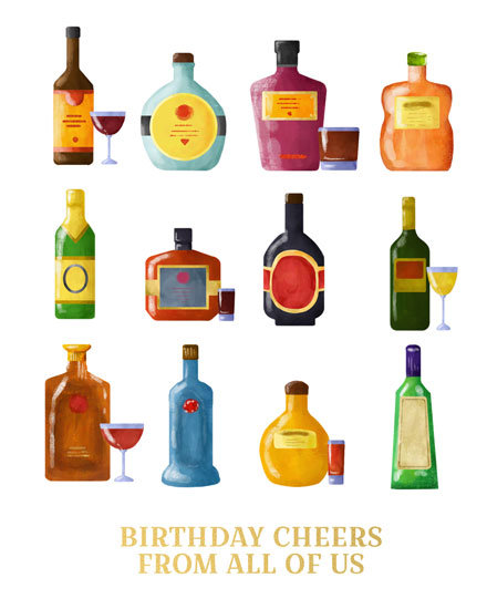 birthday card birthday cheers rows of liquor