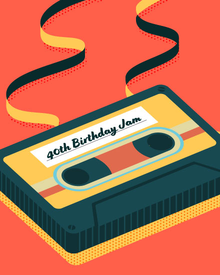 happy 40th birthday cassette tape