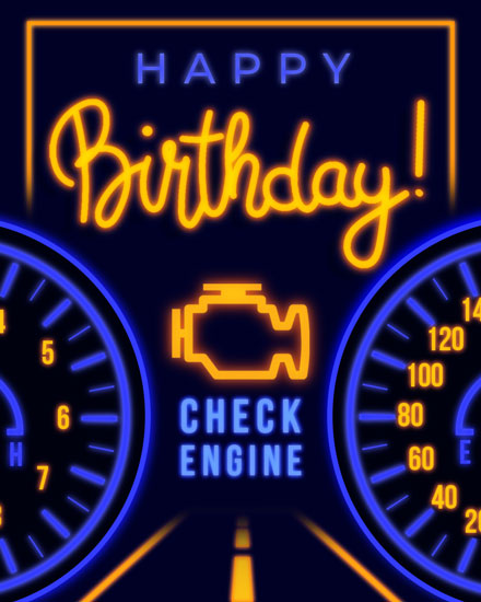 happy birthday card check engine light