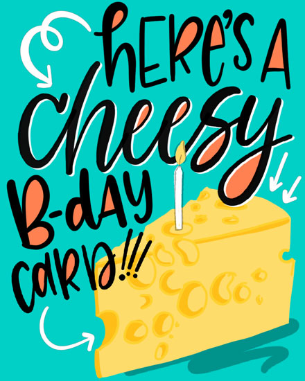 happy birthday card cheesy bday card