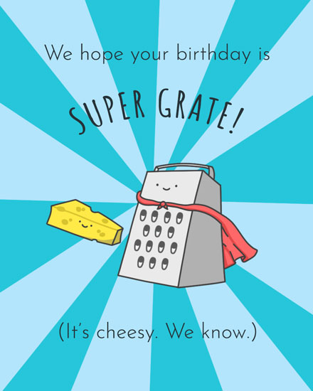 happy birthday card cheesy super grate birthday