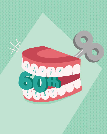 happy 60th birthday card wind up dentures