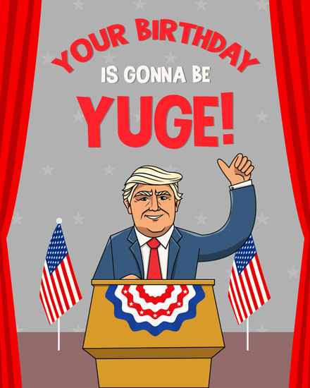 happy birthday card donald trump yuge birthday