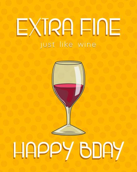 happy birthday card extra fine wine