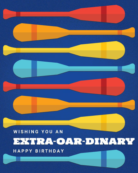 happy birthday card extra oar dinary extraordinary