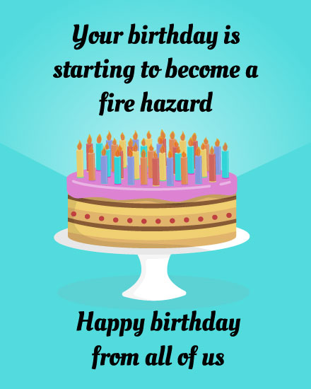 birthday card your birthday is starting to become a fire hazard