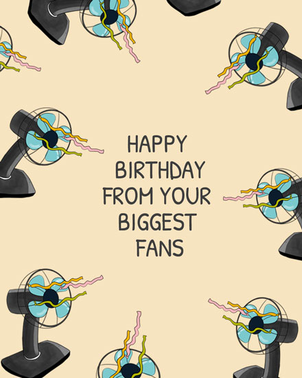 happy birthday card from your biggest fans
