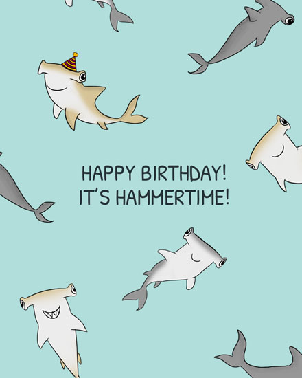 happy birthday card hammertime hammerhead sharks