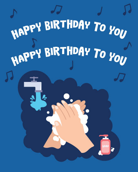 happy birthday card hand washing birthday song