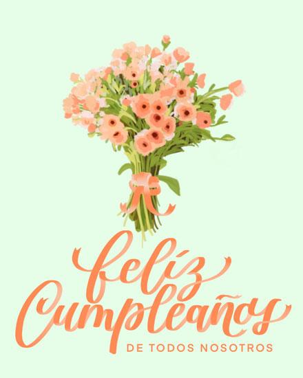 birthday card feliz cumpleanos de todos nosotros flower bouquet