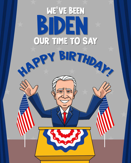 happy birthday card joe biden our time