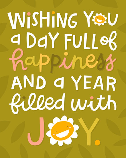 birthday card wishing you a day full of happiness