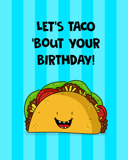 birthday card lets taco bout your birthday