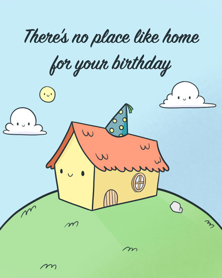 happy birthday card no place like home