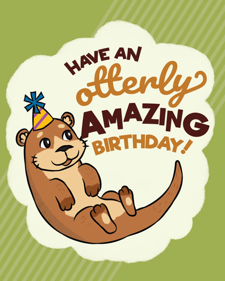 happy birthday card otterly amazing birthday