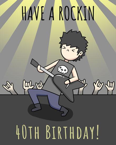 happy birthday card rockin 40th birthday