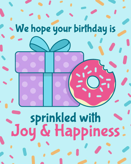birthday card we hope your birthday is sprinkled with joy and happiness