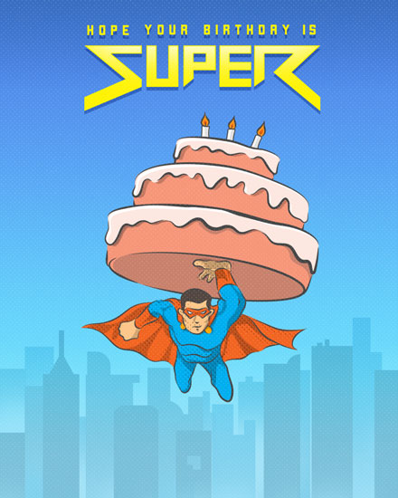 happy birthday card hope your birthday is super superhero flying cake