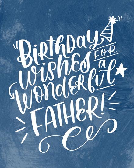 birthday card birthday wishes for a wonderful father