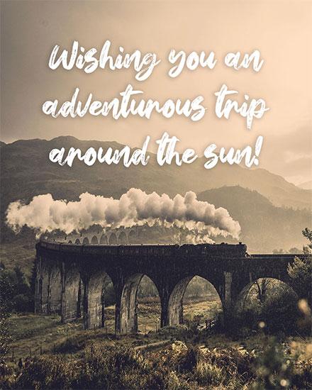 birthday card wishing you an adventurous trip around the sun train