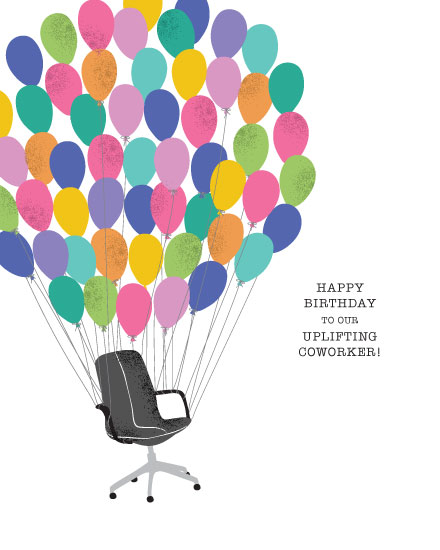 birthday card happy birthday to an uplifting coworker desk chair balloons
