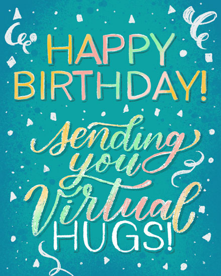 happy birthday card virtual hugs