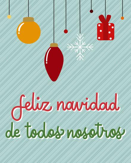 christmas card feliz navidad de todos nosotros ornaments