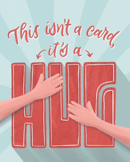 just because card this isnt a card its a hug