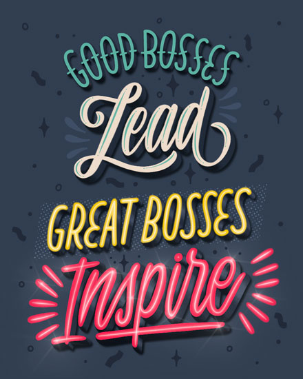 boss day card good bosses lead great bosses inspire