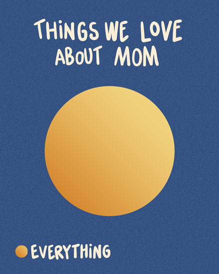mothers day card things we love most about mom everything