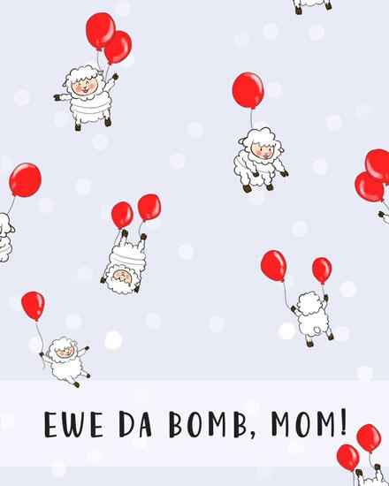 mothers day card ewe da bomb mom
