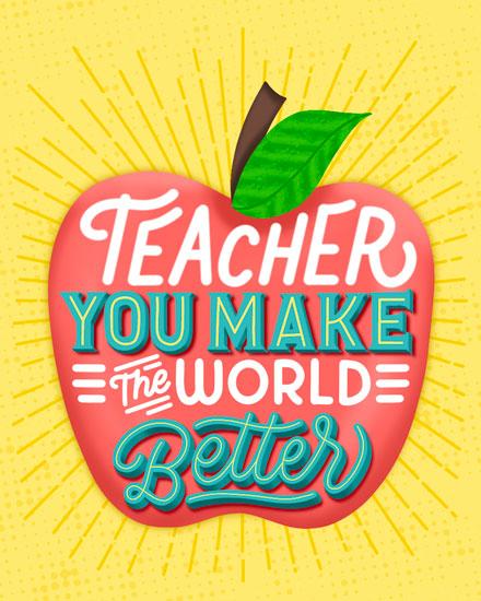 teacher appreciation card you make the world better apple