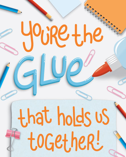 admin day card youre the glue that holds us together
