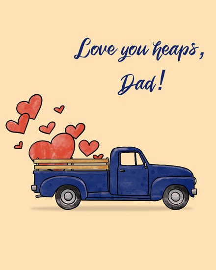 fathers day card love you heaps truck