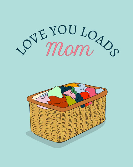 mothers day card love you loads laundry