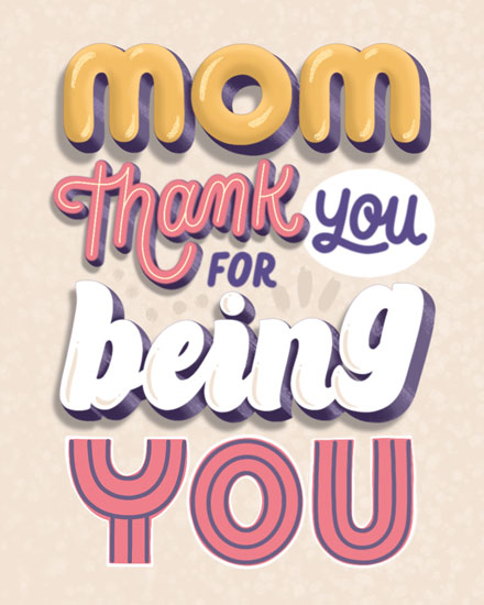 mothers day card thank you for being you