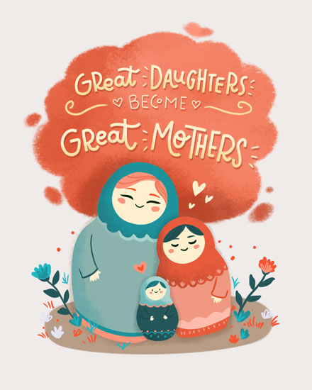 mothers day card great daughters become great mothers