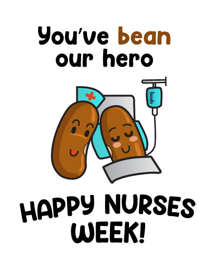 nurses week card you've bean our hero