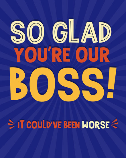 boss day card so glad youre our boss
