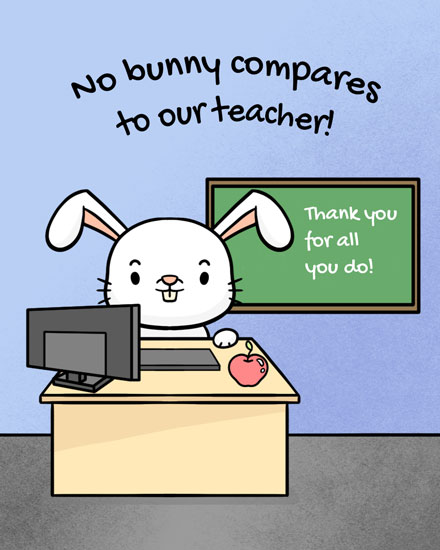 teacher appreciation card no bunny compares