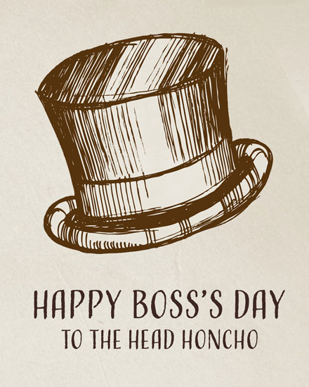 boss day card to the head honcho