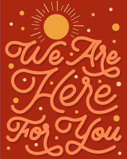 sympathy card we are here for you